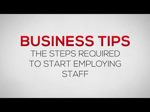 How to Employ Staff - 8 Key Steps | Business Tips