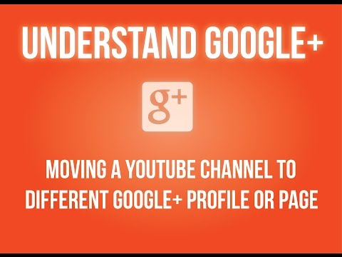 Moving a YouTube channel to different Google+ profile or page