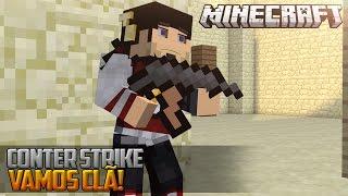 Minecraft: COUNTER STRIKE - VAMOS CLÃ !  ‹ AM3NIC ›