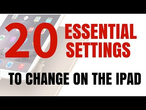 20 Essential Settings to Change on Your iPad Now