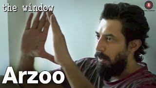 Arzoo   The Window   Amit Vashisth, Teena Singh & Preeti Sharma   Rahul Somaiya   RK