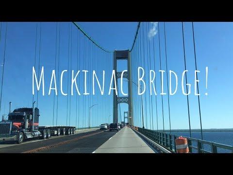 Crossing The Mackinac Bridge 2018