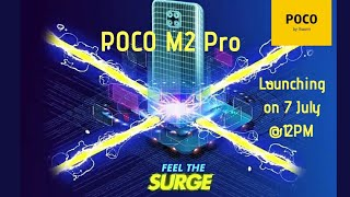 Poco M2 Pro is here! Launching on 7 July @ 12 PM | Official Teaser Video | Poco new smartphone