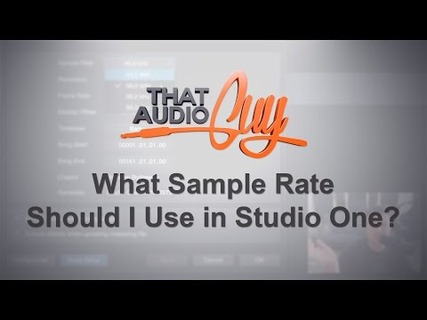 What Sample Rate Should I Use in Studio One? | That Audio Guy