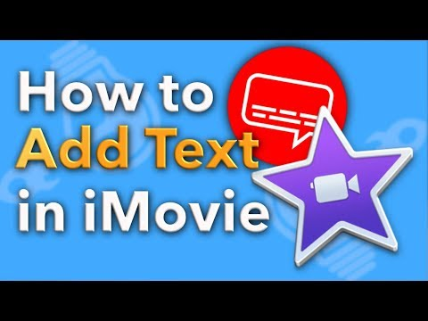 How to Add Text to iMovie 2018