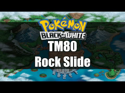Pokemon Black and White | Where to get TM80 Rock Slide
