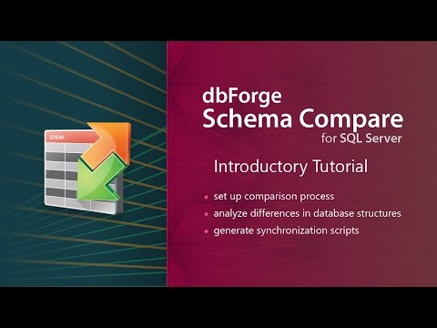 dbForge Schema Compare for SQL Server Introductory Tutorial