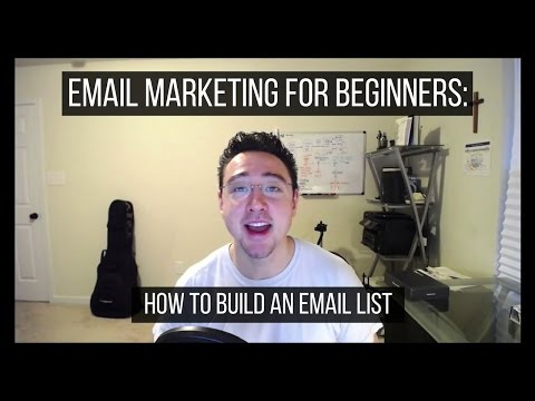 Email Marketing for Beginners: How to Build an Email List