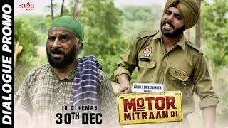 Dialogue Promo : Aa Trunk Kidda lyi Firde Oo - Motor Mitraan Di - Releasing 30th Dec - SagaMusic