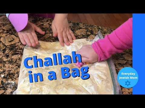 Challah In A Bag / Cooking With Kids
