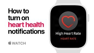 Apple Watch Series 4 - How to turn on heart health notifications - Apple