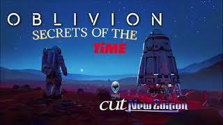 OBLIVION - SECRETS OF THE TIME CUT VERSION [ mCITY2O21 MIX ]