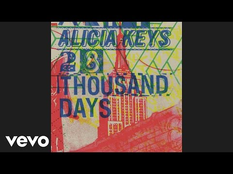 Alicia Keys - 28 Thousand Days (Audio)