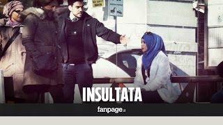 Come reagiscono gli italiani se insulti una ragazza col velo