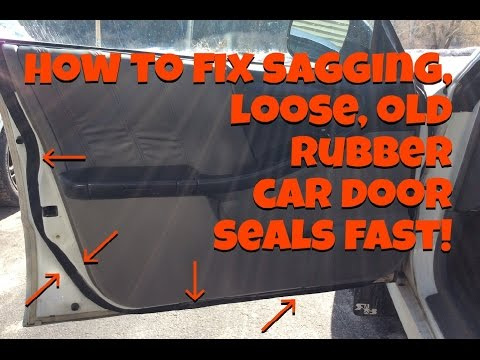 How To Fix Sagging, Loose, Old Rubber Car Door Seals Fast and Cheap!
