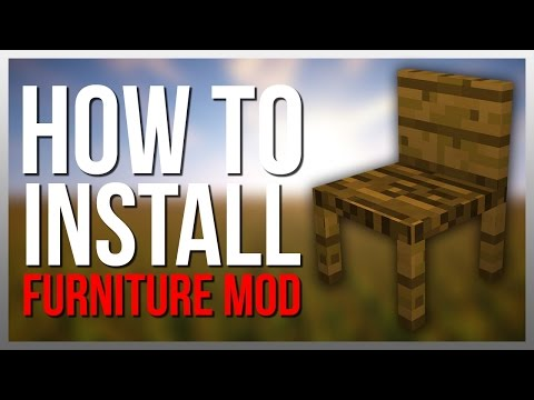 How to Install MrCrayfish's Furniture Mod!