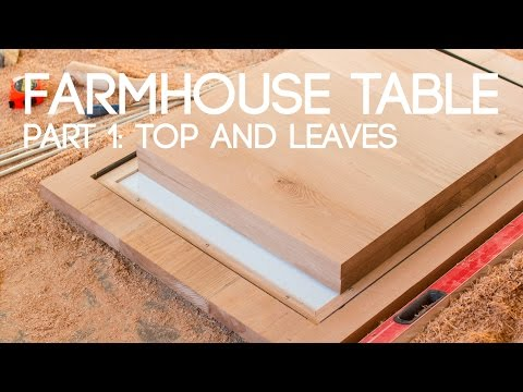 016 Extending Farmhouse Table Part 1 - Top and Leaves