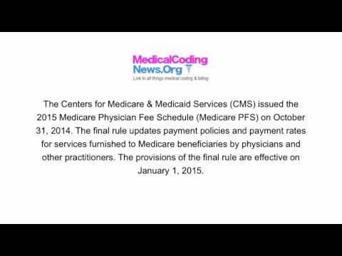 CMS Releases The 2015 Medicare Physician Fee Schedule