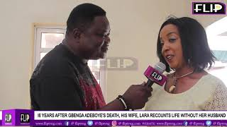 16 YEARS AFTER GBENGA ADEBOYE'S DEATH, HIS WIFE, LARA RECOUNTS LIFE WITHOUT HER HUSBAND