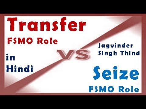 Transfer Vs Seize - FSMO Roles Part 8