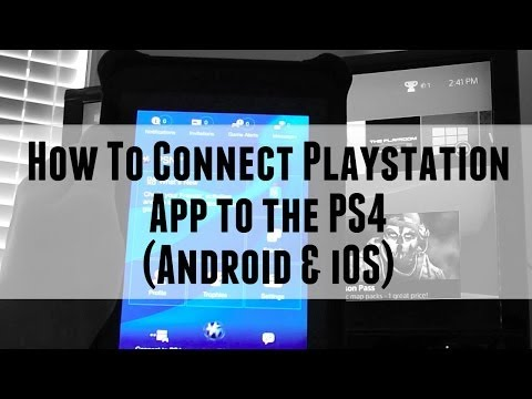 How To Connect Playstation iOS & Android App to Playstation 4