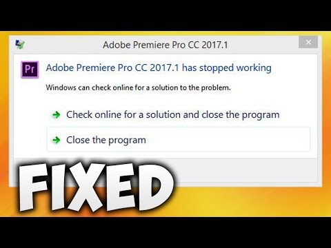 How To Fix Adobe Premiere Pro CC Has Stopped Working Error (Easy Solution)