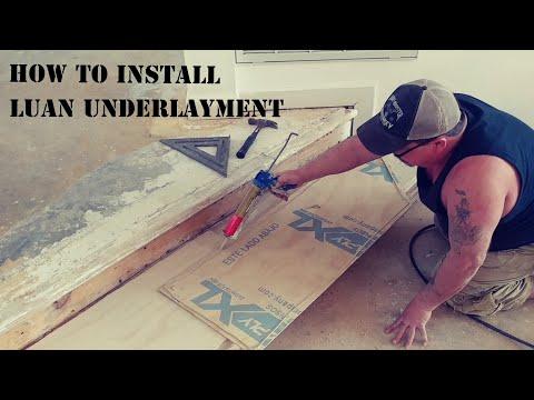 How to install Luan underlayment