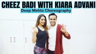 CHEEZ BADI | MACHINE | KIARA ADVANI | Deep Mehta Choreography | Deep Dance Academy