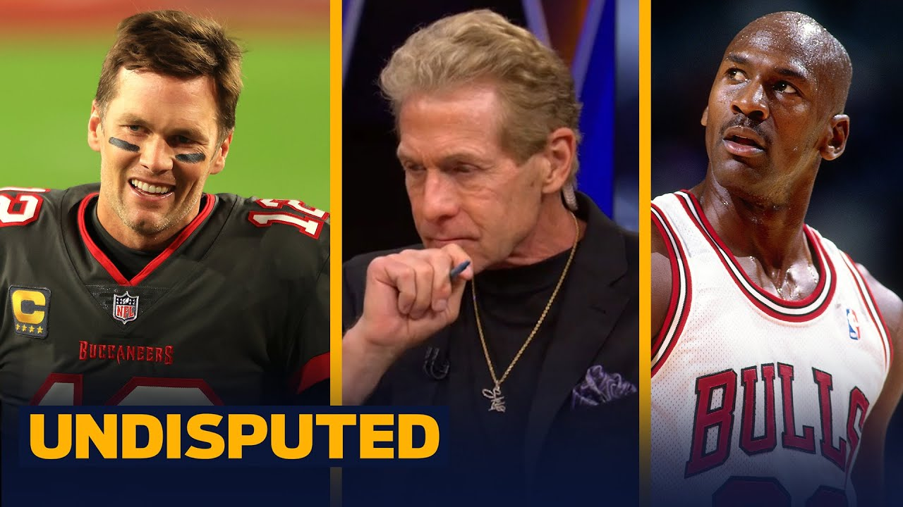 Skip struggles to pick between Michael Jordan or Tom Brady as the most clutch athlete   UNDISPUTED