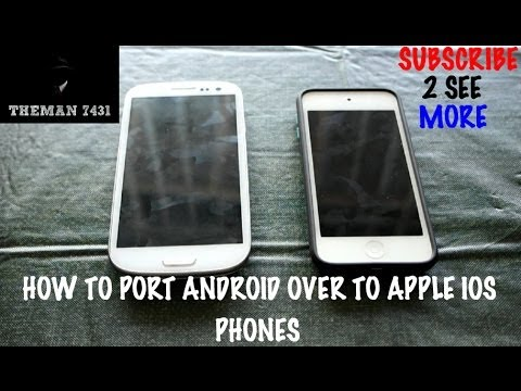 HOW TO PORT ANDROID OVER TO APPLE IOS PHONES