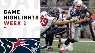 Texans vs. Patriots Week 1 Highlights   NFL 2018