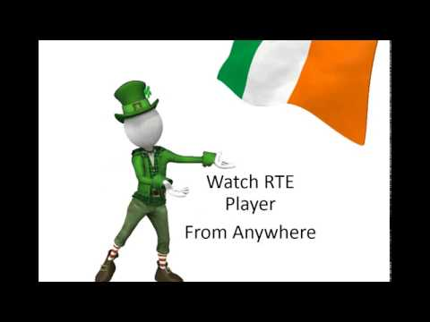Watch RTE Player Live in UK