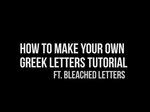 How to Make Greek Letters Ft  Bleached Letters Tutorial | Natkimko