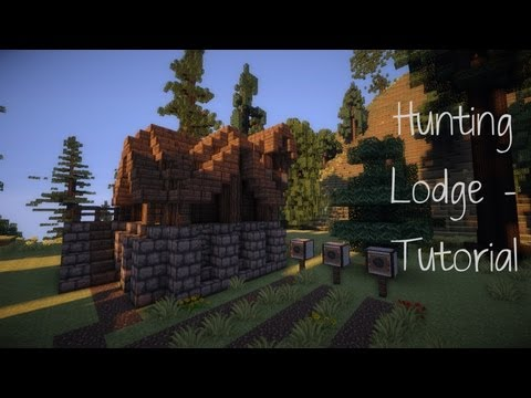 Minecraft - Hunting Lodge Tutorial