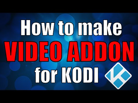 How to make a Video Add-on for KODI/XBMC