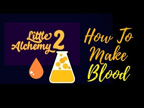 Little Alchemy 2-How To Make Blood Cheats & Hints