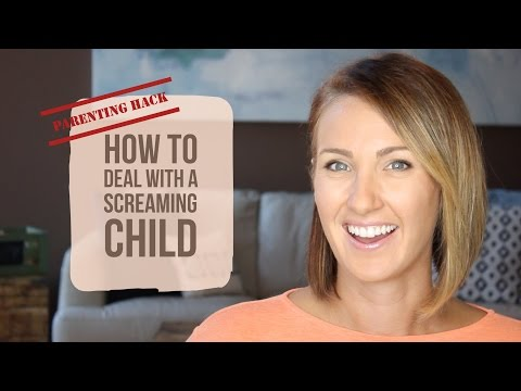 How to Deal with a Screaming Child | Kelly Bourne