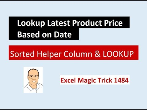 Excel Magic Trick 1484: LOOKUP & Sorted Helper Column: Lookup Price Based on Effective Date