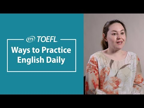 Practicing English: Make Every Minute Count │ My TOEFL® Success Story