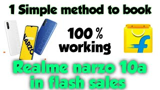 Simple method to book realme narzo10a in flash sales ...