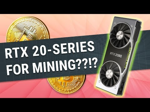 Will the RTX GPUs Be Worth It For Mining?