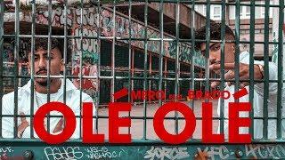 MERO feat. BRADO - OLÉ OLÉ (Official Video)