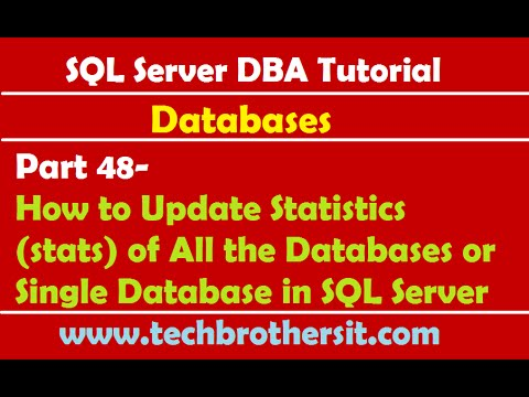 SQL Server DBA Tutorial 48-Update Statistics of All the Databases or Single Database in SQL Server