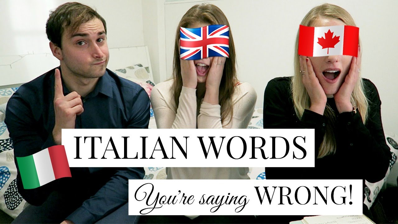 20 ITALIAN WORDS YOU'RE SAYING WRONG!