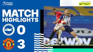 Brighton & Hove Albion 0 Manchester United 3