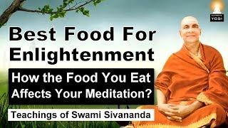 How the Food You Eat Affects Your Mind, Meditation and Spiritual Growth? (Must Watch!)