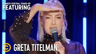 When Lying on a First Date Ends in Disaster - Greta Titelman - Stand-Up Featuring