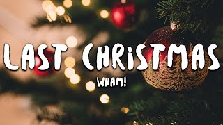 Wham! - Last Christmas (Lyrics)