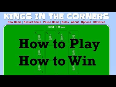 Kings in the Corners: Playing and Winning!