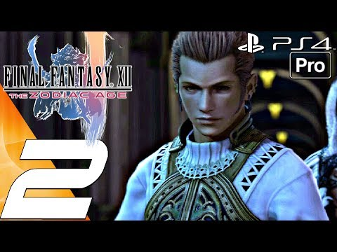 FINAL FANTASY XII Zodiac Age - Gameplay Walkthrough Part 2 - Garamsythe Waterway & Palace (PS4 PRO)